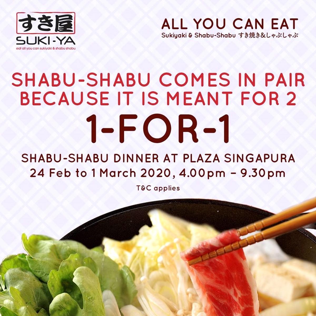 Suki-ya-Shabu-Shabu-2020-Singapore-Sukiyaki-1-For-1-Buy-1-FREE-1-Hot-Pot-Steamboat-Buffet-All-You-Can-Eat-2021-Food-Promotion 24 Feb-1 Mar 2020: Suki-Ya 1-For-1 Buffet Promotion at Plaza Singapura