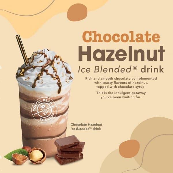 30 Jul 2020 Onward The Coffee Bean Tea Leaf Chocolate Hazelnut Ice Blended Drink Promotion Sg Everydayonsales Com