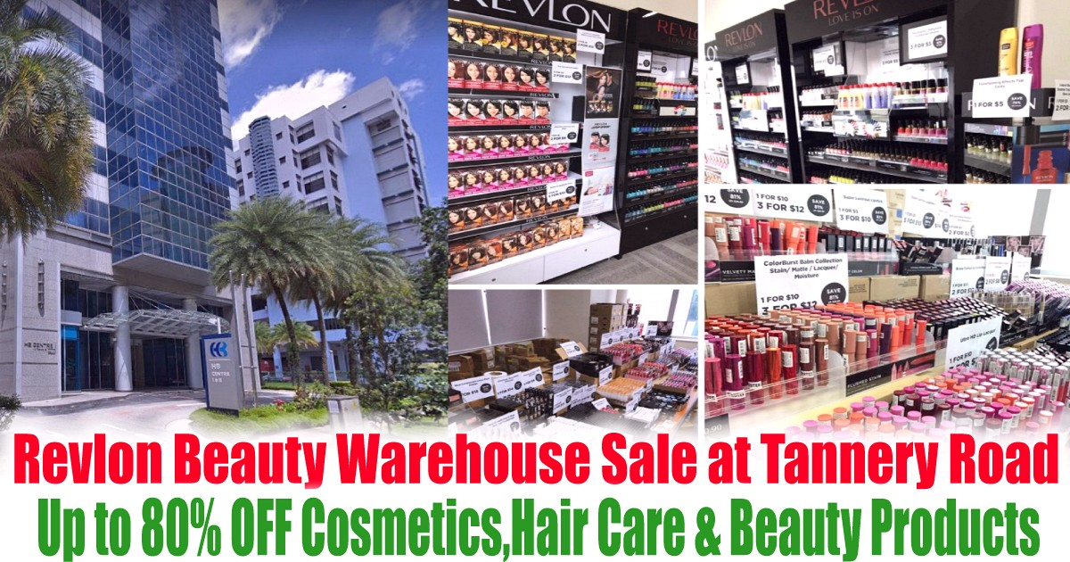 Revlon-Beauty-Warehouse-Sale-2021-Singapore-Tannery-Road-Clearance-Cosmetics-Make-Up-HairColour-Beauty-Products 5-7 May 2021: Revlon Beauty Warehouse Sale at Tannery Road! Up to 80% OFF Cosmetics & Hair Products!