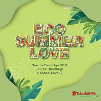 Takashimaya-Eco-Summer-Love-Collection-Promotion-350x350 7-8 Apr 2021: Takashimaya Eco Summer Love Collection Promotion