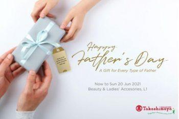 Takashimaya-Fathers-Day-Promotion--350x233 15-20 Jun 2021: Takashimaya Father's Day Promotion